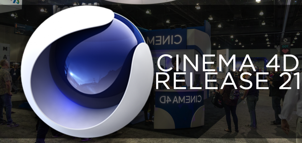 The Next Generation of Cinema 4D Released at Siggraph 2019